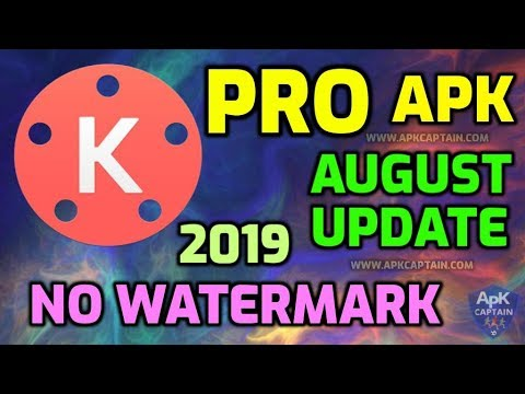 Kinemaster Pro Apk 2019 Kinemaster Mod Apk 2019 No Watermark August 2019