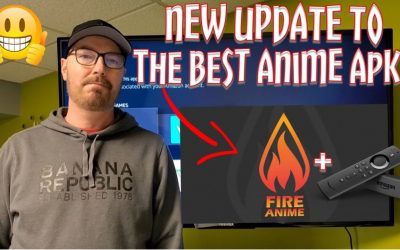New Update To The Best Anime APK, FireAnime! For Amazon Fire Stick