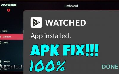 How to install Watched APK FIX!!!!