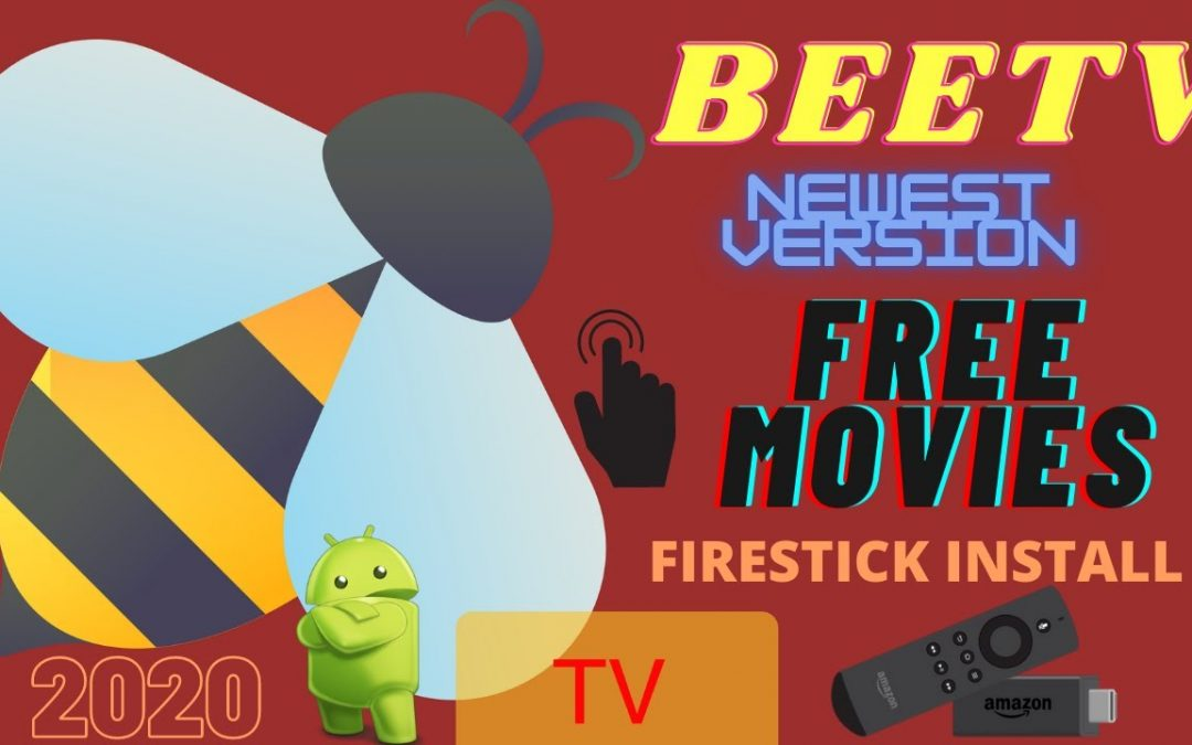 NEW VERSION – BEETV FIRESTICK INSTALL – BEST APK FOR FREE MOVIES & TV SHOWS – 2021